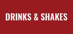 Drinks & Shakes